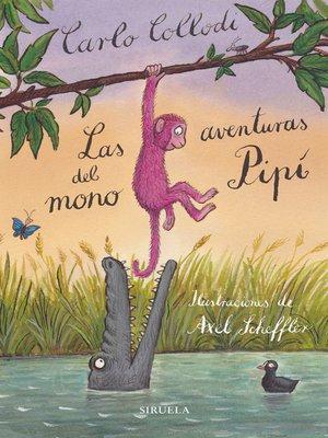 cover image of Las aventuras del mono Pipí
