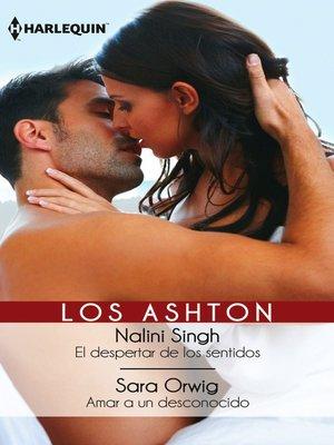 cover image of El despertar de los sentidos/Amar a un desconocido