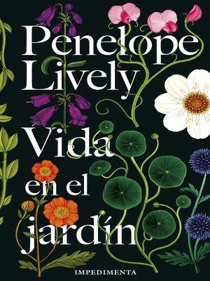 cover image of Vida en el jardín