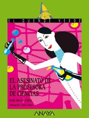 cover image of El asesinato de la profesora de ciencias