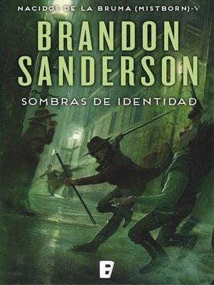 cover image of Sombras de identidad (Nacidos de la bruma [Mistborn] 5)