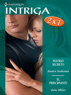 cover image of Testigo secreto/El principiante