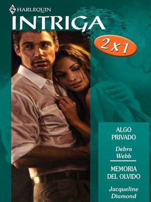 cover image of Algo privado/Memoria del olvido