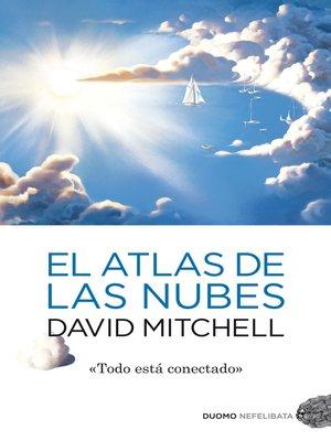 cover image of El atlas de las nubes