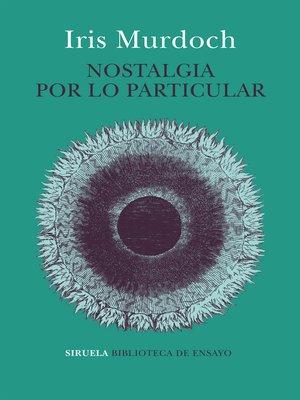 cover image of Nostalgia por lo particular