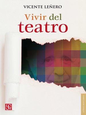 cover image of Vivir del teatro