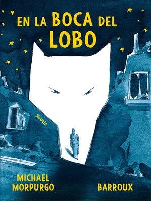 cover image of En la boca del lobo