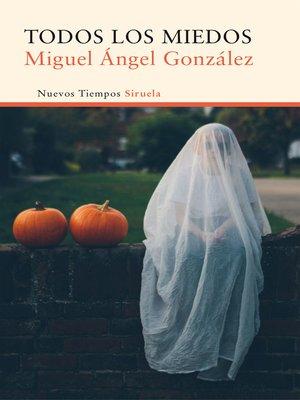 cover image of Todos los miedos