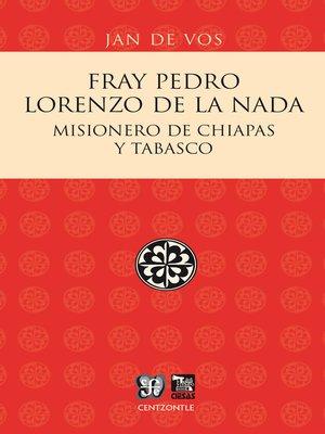 cover image of Fray Pedro Lorenzo de la Nada