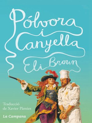 cover image of Pólvora i canyella