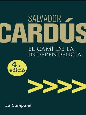 cover image of El camí de la independència