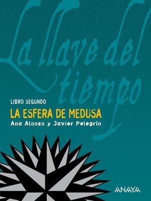 cover image of La esfera de Medusa