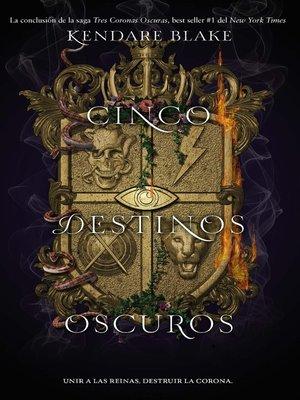 cover image of Cinco destinos oscuros