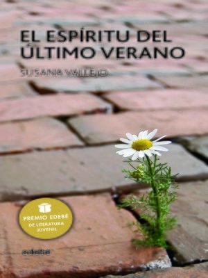 cover image of El espíritu del último verano--Premio EDEBÉ de Literatura Juvenil 2011