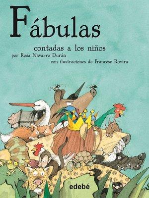 cover image of Fábulas contadas a los niños