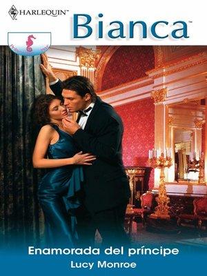 cover image of Enamorada del príncipe