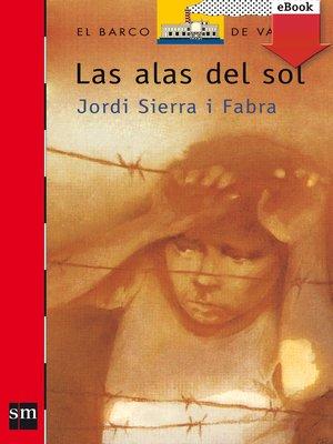 cover image of Las alas del sol