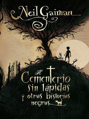 cover image of El cementerio sin lápidas y otras historias negras