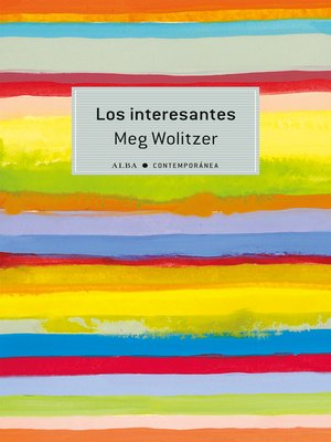 cover image of Los interesantes