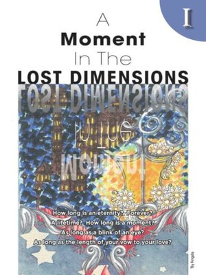cover image of A Moment In The Lost Dimensions Ⅰ