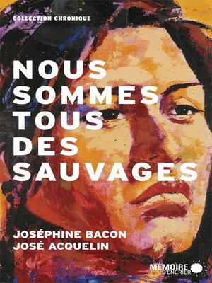cover image of Nous sommes tous des sauvages