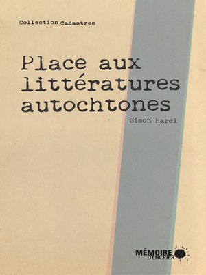 cover image of Place aux littératures autochtones