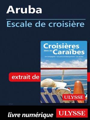 cover image of Aruba--Escale de croisière