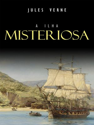 cover image of A Ilha Misteriosa