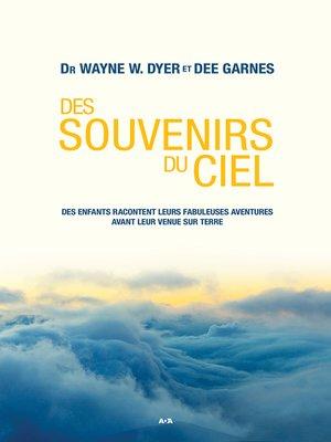 cover image of Des souvenirs du ciel