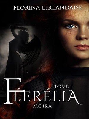 cover image of Féerélia Moïra