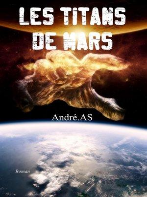 cover image of Les Titans de Mars