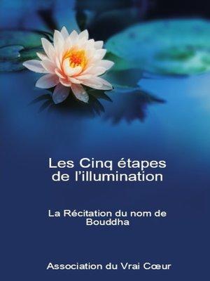 cover image of Les Cinq étapes de l'illumination