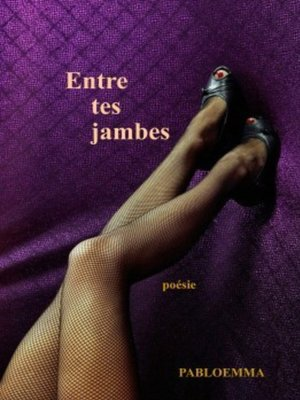 cover image of Entre tes jambes