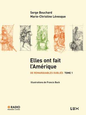 cover image of Elles ont fait l'Amérique