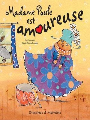 cover image of Madame Poule est amoureuse