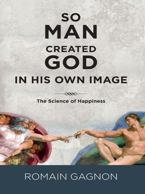cover image of So man created God in his own image