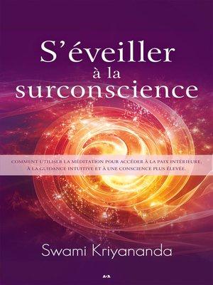cover image of S'éveiller à la surconscience