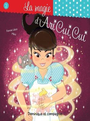 cover image of La magie d'Ari Cui Cui