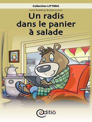 cover image of Un radis dans le panier à salade