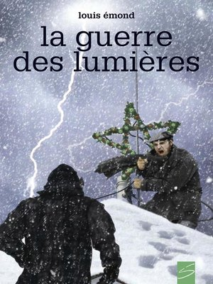 cover image of La guerre des lumières