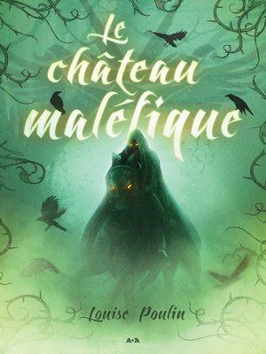 cover image of Le château maléfique