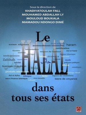 cover image of Le Halal dans tous ses états
