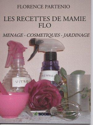 cover image of LES RECETTES DE MAMIE FLO