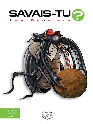 cover image of Savais-tu?--En couleurs 58--Les Bousiers
