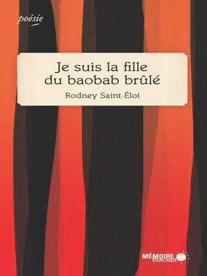 cover image of Je suis la fille du baobab brûlé