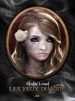 cover image of Les yeux du vide