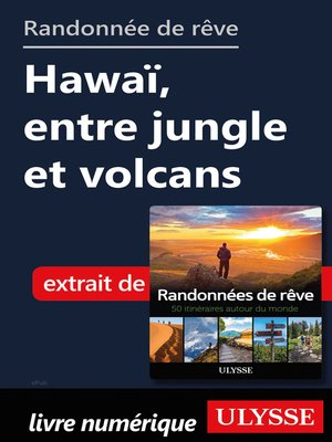 cover image of Randonnée de rêve--Hawaï, entre jungle et volcans