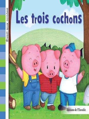 cover image of Les trois cochons
