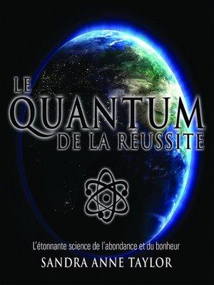 cover image of Le Quantum de la réussite