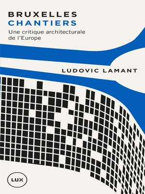 cover image of Bruxelles chantiers